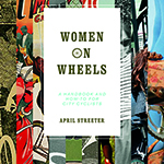 Good Read – Women on Wheels: A Handbook and How-To for City Cyclists