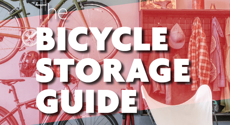 The Bicycle Storage Guide
